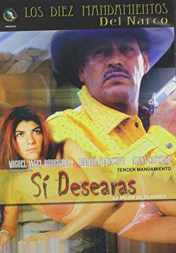 Si Desearas La Mujer de Tu Narco