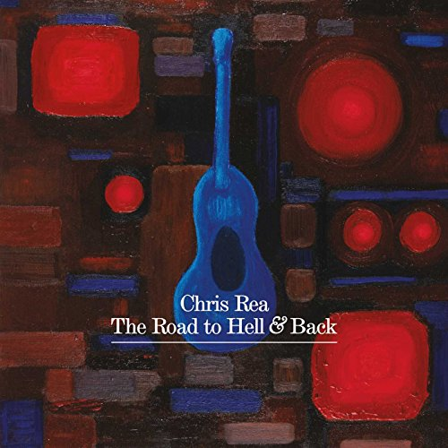 Chris Rea - The Road To Hell & Back - Zortam Music