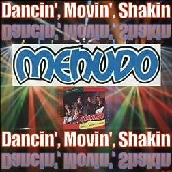 Dancin Movin Shakin