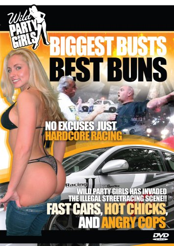 Wild Party Girls: Biggest Busts Best Buns