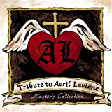 Tribute to Avril Lavigne-Master's Collection-