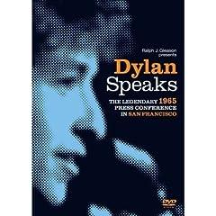 Dylan Speaks-the 1965 Press Conference in San Fran