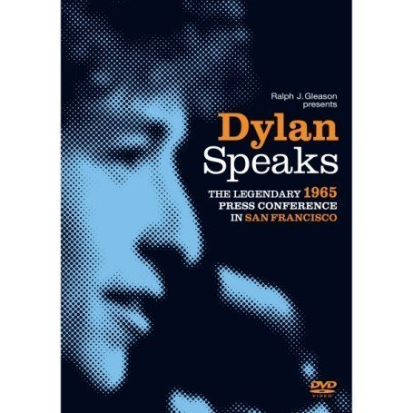 Dylan Speaks-the 1965 Press Conference in San Fran