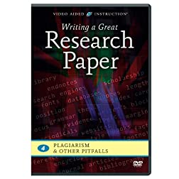 Writing a Great Research Paper: Plagiarism & Other Pitfalls