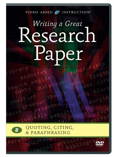 Writing a Great Research Paper: Quoting, Citing, & Paraphrasing