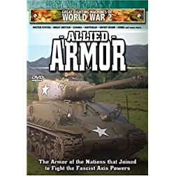 Great Fighting Machines of WW2 - Allied Armor