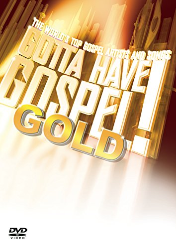 Gotta Have Gospel Gold
