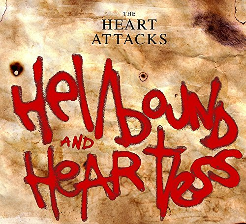 Hellbound and Heartless by The Heart Attacks album cover