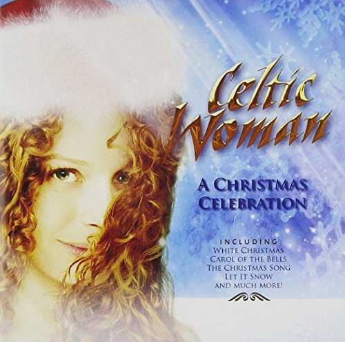 Celtic Woman - A Christmas Celebration - Zortam Music