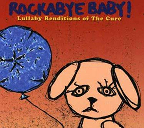 The Cure - Rockabye Baby! Cure Lullaby - Zortam Music