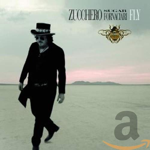 Zucchero - Fly (Italian Version) - Zortam Music