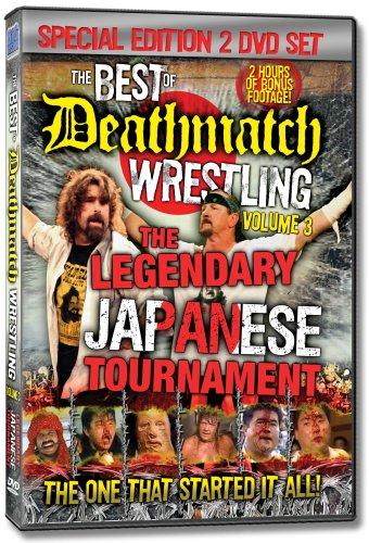 The Best of Deathmatch Wrestling, Vol. 3: The Legendary Japanese Tournament