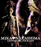 MIKA NAKASHIMA LET'S MUSIC TOUR 2005(Blu-ray Disc)