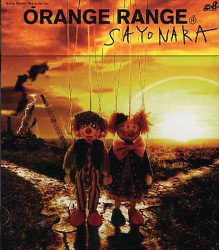 Orange Range - SAYONARA - Zortam Music