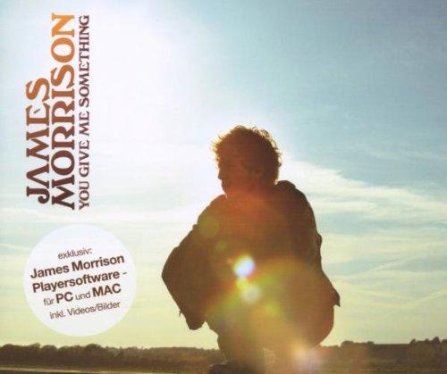 James Morrison - You Give Me Something - Zortam Music
