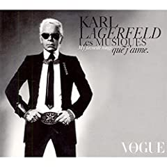 Karl Lagerfeld : Les Musiques que j'aime: Musique: Compilation :  karl lagerfeld music cd karl lagerfeld les musiques que jaime