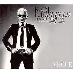 Karl Lagerfeld : Les Musiques que j'aime: Musique: Compilation :  karl lagerfeld music cd karl lagerfeld les musiques que jaime