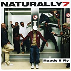 Naturally 7 - Ready II FLY (2007)