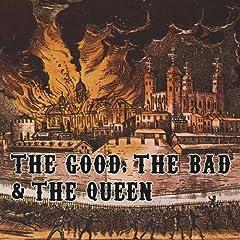 The Good, The Bad & The Queen - The Good, The Bad & The Queen