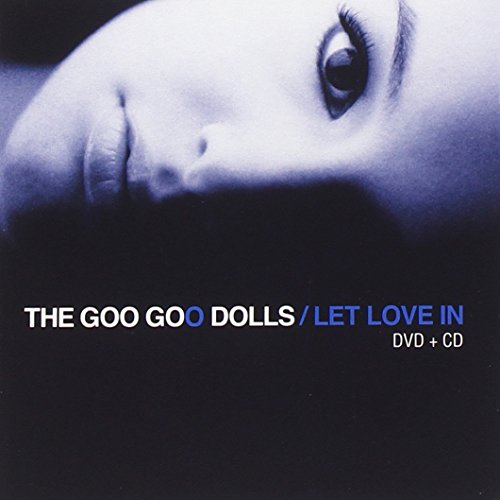 Goo Goo Dolls - Let Love In (CD/DV) - Zortam Music