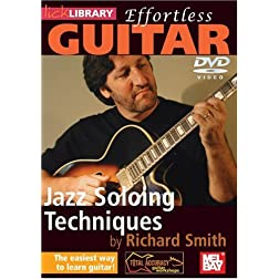 Effortless Guitar - Jazz Soloing Techniques