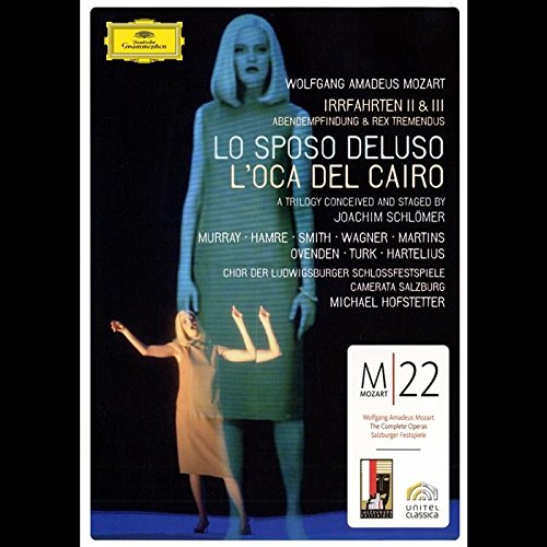 Mozart -   Lo Sposo Deluso / L'Oca del Cairo / Abendempfindungen / Rex Tremendus