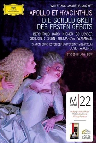 Mozart - Apollo et Hyacinthus / Die Schuldigkeit des Ersten Gebots