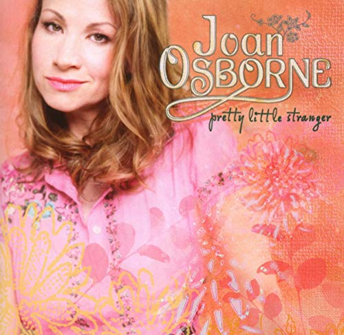 Joan Osborne - Pretty Little Stranger - Zortam Music