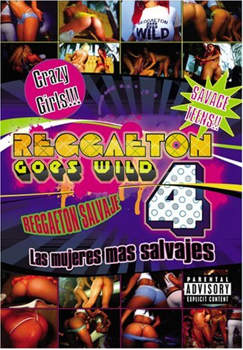Reggaeton Goes Wild, Vol. 4