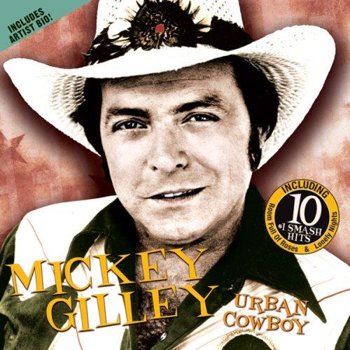 Mickey Gilley - The Urban Cowboy (Soundtrack) - Zortam Music