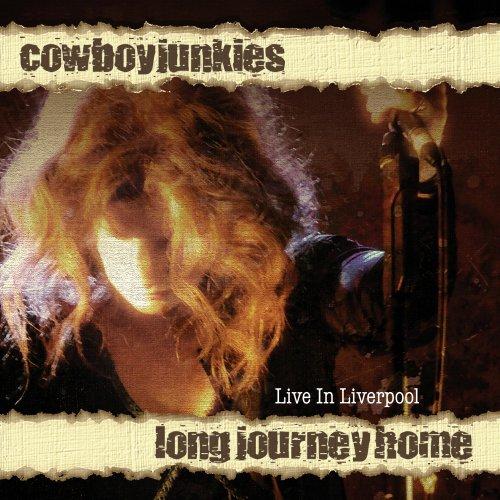 Cowboy Junkies - Long Journey Home - Zortam Music