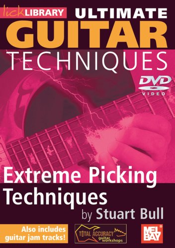 Ultimate Guitar Techniques: Extreme Picking Techniques