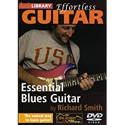 Effortless Guitar: Essential Blues Guitar