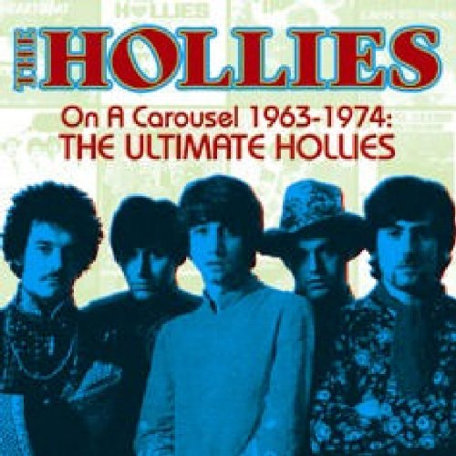 The Hollies - On a Carousel, 1963-1974: The Ultimate Hollies - Zortam Music