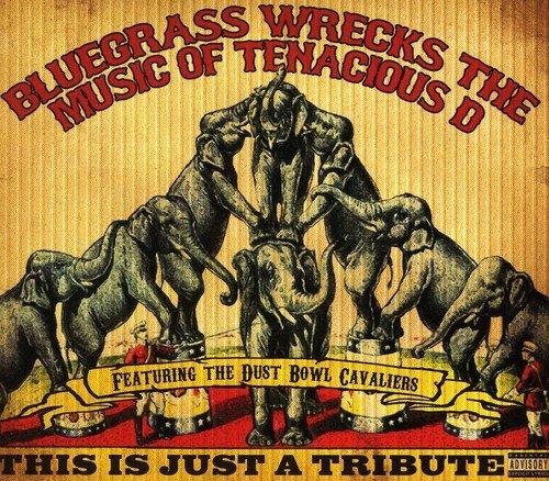 TENACIOUS D - Bluegrass Wrecks the Music of Tenacious D - Zortam Music