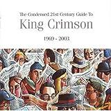 album art to Condensed 21st Century Guide to King Crimson (1969-2003) (disc 1)