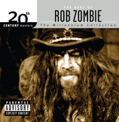 Rob Zombie - The best of Rob Zombie: Millennium Collection - Zortam Music