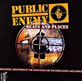 Public Enemy / Beats and Places