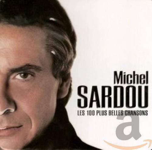 Michel Sardou - Les 100 Plus Belles Chansons - Zortam Music