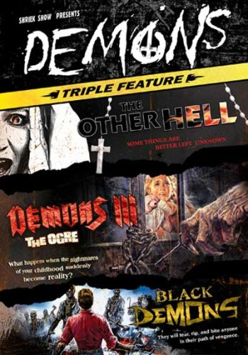 Demons Triple Feature: The Other Hell/Demons III: The Ogre/Black Demons