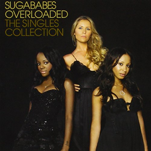 Sugababes - Overloaded: Singles Collection - Zortam Music