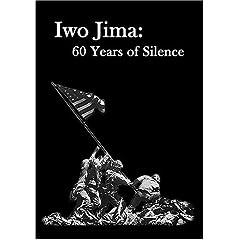 Iwo Jima: 60 Years of Silence