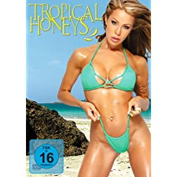 Tropical Honeys 2