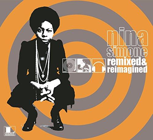 Nina Simone - Remixed & Reimagined - Zortam Music