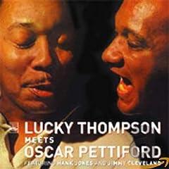 ♪Lucky Thompson Meets Oscar Pettiford /Lucky Thompson, Oscar Pettiford