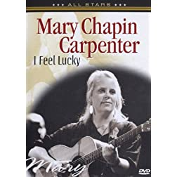 Mary Chapin Carpenter: In Concert - I Feel Lucky
