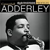 Cannonball AdderleyRiverside Profiles