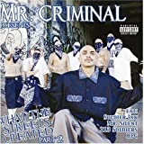 Mr. Criminal / What the Streets Created, Pt. 2