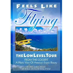 Feels Like Flying: The Low-level Tour (of Scenic America)