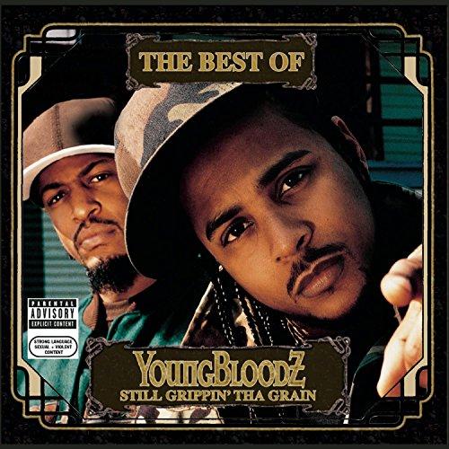 YOUNGBLOODZ - Best Of: Still Grippin Tha Gra - Zortam Music